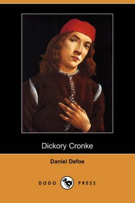 Dickory Cronke (Dodo Press) (Paperback)