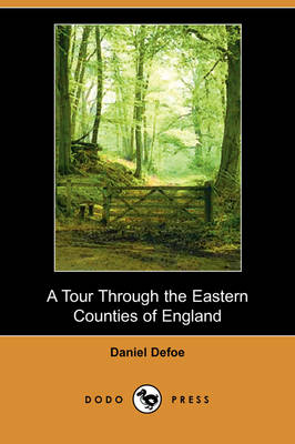 A Tour Through the Eastern Counties of England (Dodo Press) (Paperback)