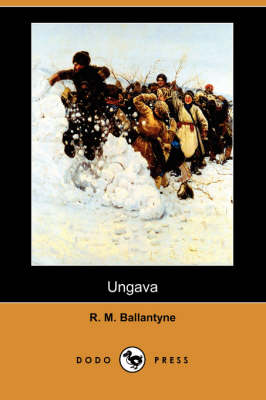 Ungava (Dodo Press) (Paperback)