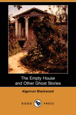 The Empty House and Other Ghost Stories (Paperback)