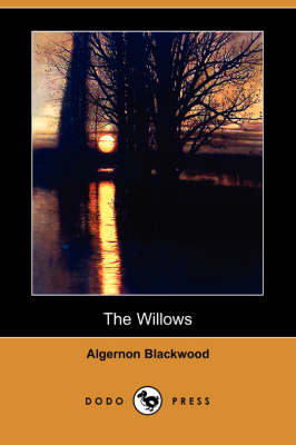 The Willows (Dodo Press) (Paperback)