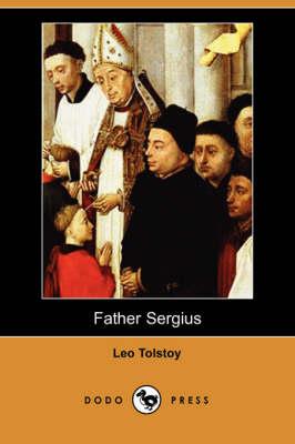 Father Sergius (Dodo Press) (Paperback)