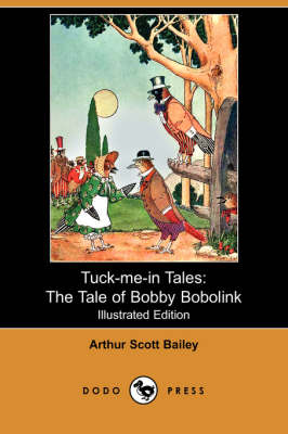 The Tale of Bobby Bobolink - Tuck-Me-In Tales (Paperback)