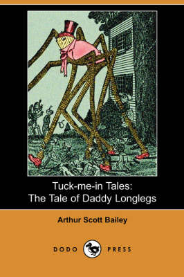 The Tale of Daddy Longlegs - Tuck-Me-In Tales (Paperback)
