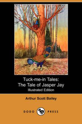 The Tale of Jasper Jay - Tuck-Me-In Tales (Paperback)
