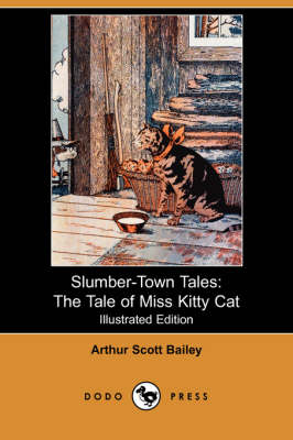 Slumber-Town Tales: The Tale of Miss Kitty Cat (Illustrated Edition) (Dodo Press) (Paperback)
