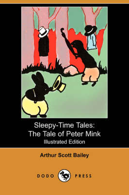 The Tale of Peter Mink - Sleepy-Time-Tales (Paperback)