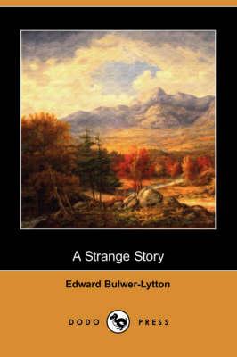 A Strange Story (Dodo Press) (Paperback)