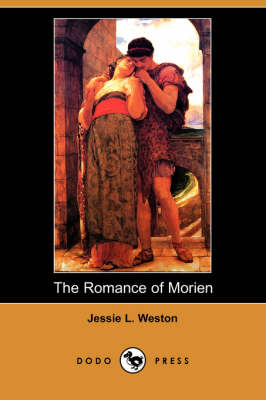 The Romance of Morien (Dodo Press) (Paperback)