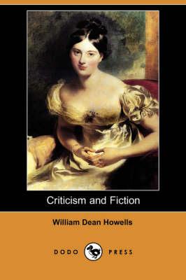 Criticism and Fiction (Dodo Press) (Paperback)