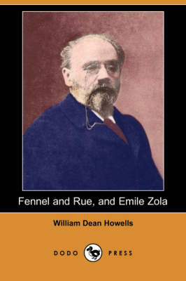 Fennel and Rue, and Emile Zola (Paperback)