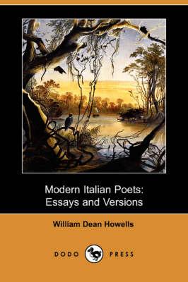 Modern Italian Poets: Essays and Versions (Dodo Press) (Paperback)