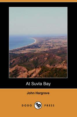 At Suvla Bay (Dodo Press) (Paperback)