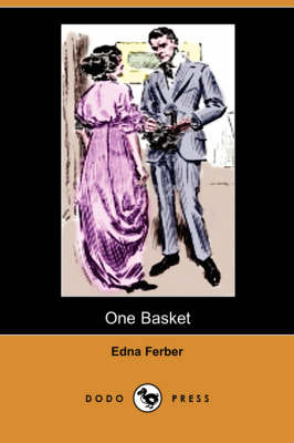 One Basket (Dodo Press) (Paperback)