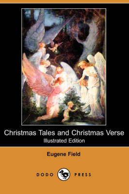 Christmas Tales and Christmas Verse (Illustrated Edition) (Dodo Press) (Paperback)