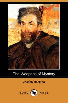 The Weapons of Mystery (Dodo Press) (Paperback)