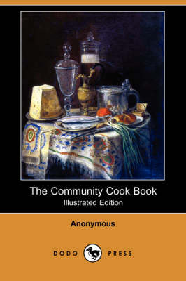 The Community Cook Book (Illustrated Edition) (Dodo Press) (Paperback)