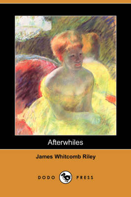Afterwhiles (Dodo Press) (Paperback)