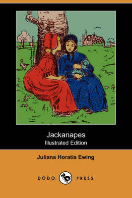 Jackanapes (Illustrated Edition) (Dodo Press) (Paperback)