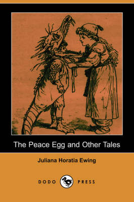 The Peace Egg and Other Tales (Dodo Press) (Paperback)