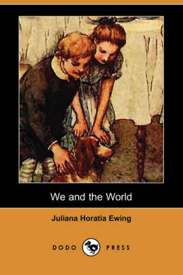 We and the World (Dodo Press) (Paperback)