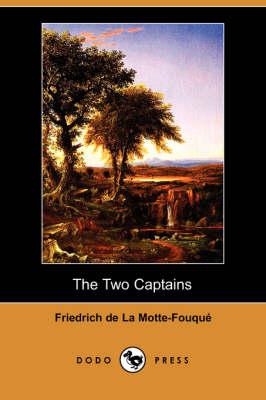 The Two Captains (Dodo Press) (Paperback)