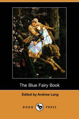 The Blue Fairy Book (Dodo Press) (Paperback)