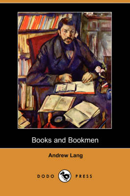 Books and Bookmen (Dodo Press) (Paperback)