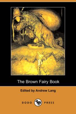 The Brown Fairy Book (Dodo Press) (Paperback)