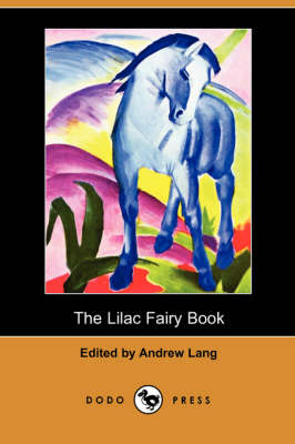 The Lilac Fairy Book (Dodo Press) (Paperback)