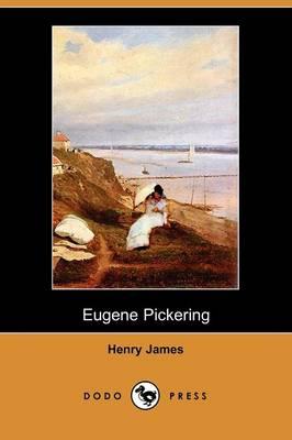 Eugene Pickering (Dodo Press) (Paperback)
