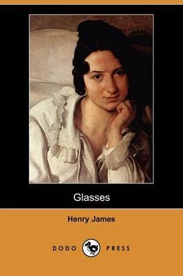 Glasses (Dodo Press) (Paperback)