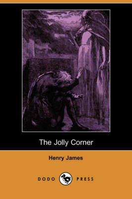 The Jolly Corner (Dodo Press) (Paperback)