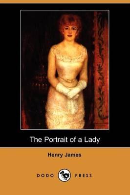 The Portrait of a Lady (Dodo Press) (Paperback)