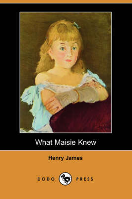 What Maisie Knew (Paperback)