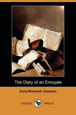 The Diary of an Ennuyee (Dodo Press) (Paperback)