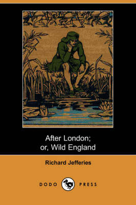 After London; Or Wild England (Dodo Press) (Paperback)