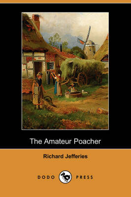 The Amateur Poacher (Dodo Press) (Paperback)
