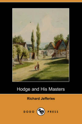 Hodge and His Masters (Dodo Press) (Paperback)