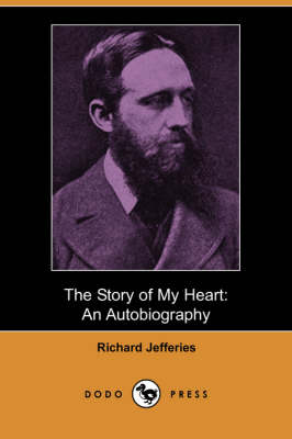 The Story of My Heart: An Autobiography (Dodo Press) (Paperback)