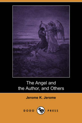 The Angel and the Author, and Others (Dodo Press) (Paperback)