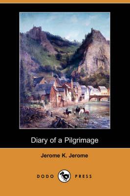 Diary of a Pilgrimage (Dodo Press) (Paperback)
