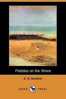 Pebbles on the Shore (Dodo Press) (Paperback)