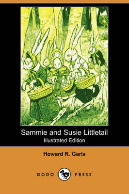 Sammie and Susie Littletail (Illustrated Edition) (Dodo Press) (Paperback)