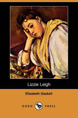 Lizzie Leigh (Dodo Press) (Paperback)