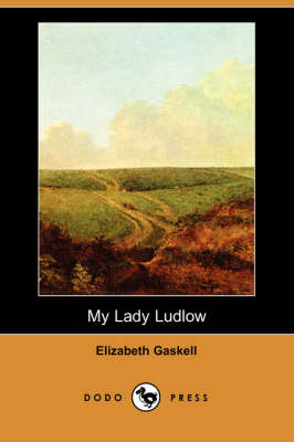 My Lady Ludlow (Paperback)