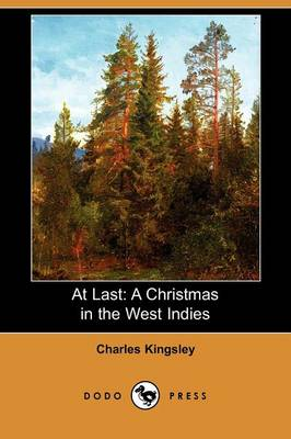 At Last: A Christmas in the West Indies (Dodo Press) (Paperback)