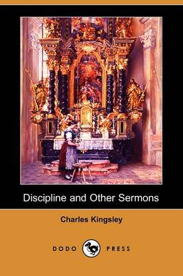 Discipline and Other Sermons (Dodo Press) (Paperback)