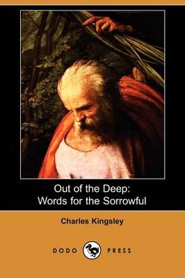 Out of the Deep: Words for the Sorrowful (Paperback)