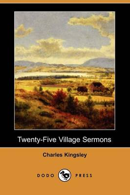 Twenty-Five Village Sermons (Dodo Press) (Paperback)